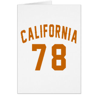 California 78 Birthday Designs Card