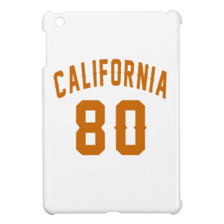 California 80 Birthday Designs Case For The iPad Mini