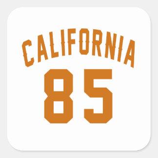 California 85 Birthday Designs Square Sticker