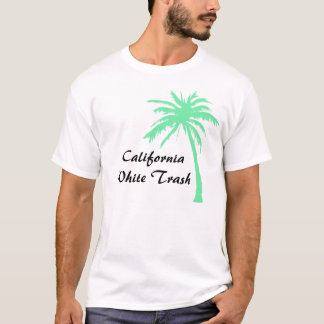 California White Trash T-Shirt