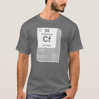 Californium (Cf) T-Shirt