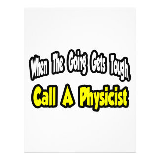 Call a Physicist Full Color Flyer