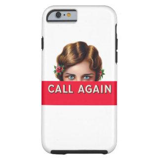 Call Again iPhone 6 Case