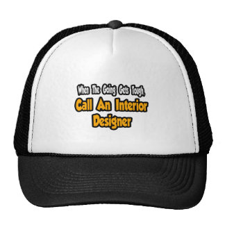Call an Interior Designer Mesh Hats