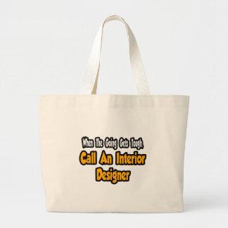 Call an Interior Designer Large Tote Bag