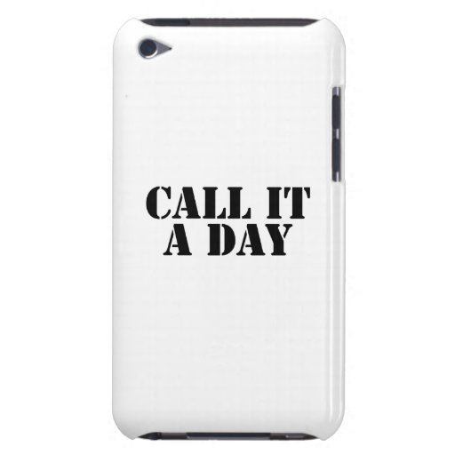 Call It a Day iPod Touch Case-Mate Case