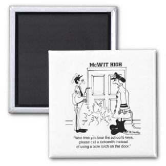 Call Locksmith Don t Use a Blow Torch Fridge Magnet