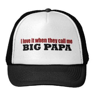 Call Me Big Papa Trucker Hat