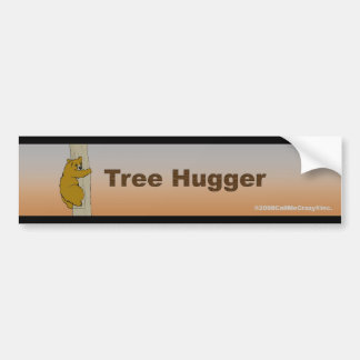 Call Me Crazy® Tree Hugger Bumper Sticker