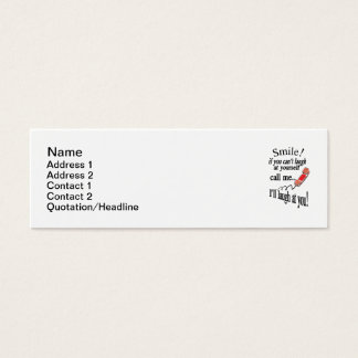 Call Me, I'll Laugh At You. Cynical and Very Funny Mini Business Card