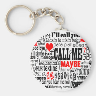 Call Me...Maybe Basic Round Button Key Ring