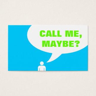 call me, maybe? speech bubble (color customizable) business card