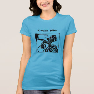 """""""Call Me"""" Rotary Telephone T-Shirt"""