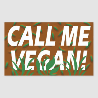 Call me Vegan Rectangular Sticker