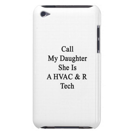 Call My Daughter She Is A HVAC R Tech iPod Touch Cover