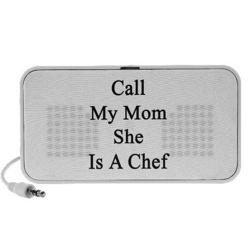 Call My Mom She Is A Chef Notebook Speakers