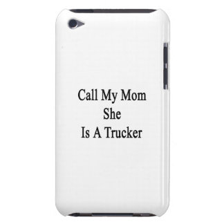 Call My Mom She Is A Trucker iPod Case-Mate Cases