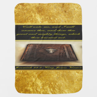Call unto me, and I will answer thee Jeremiah 33:3 Baby Blanket