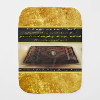 Call unto me, and I will answer thee Jeremiah 33:3 Burp Cloth
