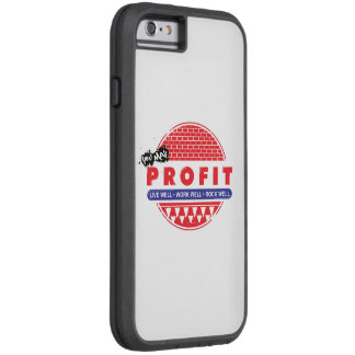 Call Well & You May Profit Tough Xtreme iPhone 6 Case