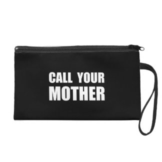 Call Your Mother Wristlets