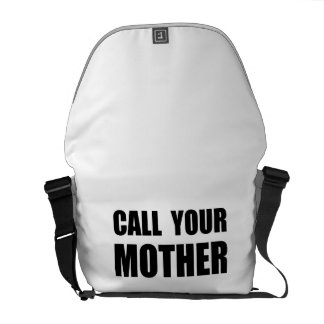 Call Your Mother Courier Bags