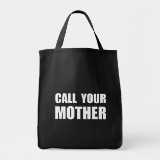Call Your Mother Grocery Tote Bag