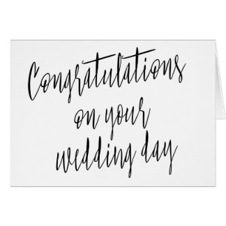 """Calligraphy """"Congratulations on your wedding day"""" Card"""