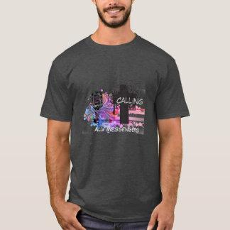 Calling All Messengers T-Shirt... T-Shirt