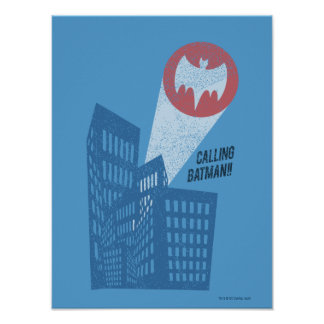Calling Batman Bat Symbol Graphic Poster