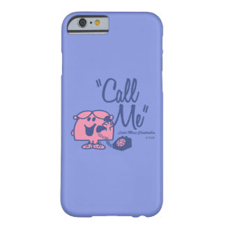 Calling Little Miss Chatterbox Barely There iPhone 6 Case