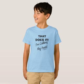 Calling My Aunt T-Shirt