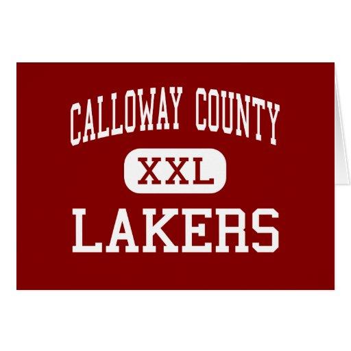 Calloway County - Lakers - High - Murray Kentucky Greeting Card