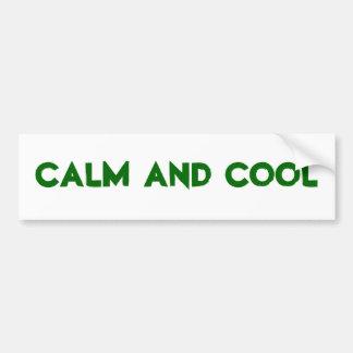 Calm And Cool bumper sticker