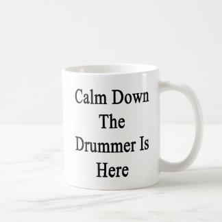 Calm Down The Drummer Is Here Basic White Mug