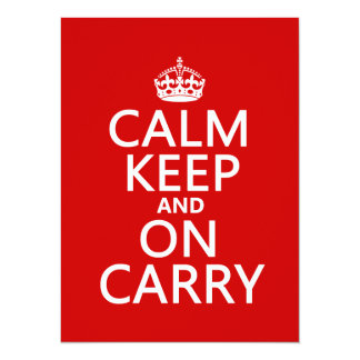 Calm Keep and On Carry - all colours 14 Cm X 19 Cm Invitation Card