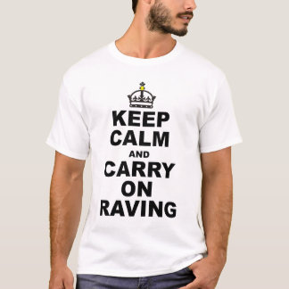 calm raver T-Shirt