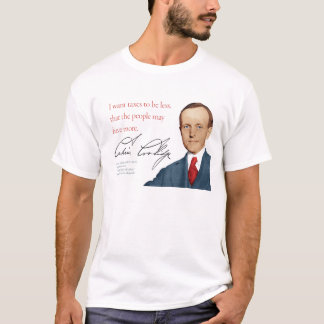 "Calvin Coolidge Shirt #5 ""Taxes"""