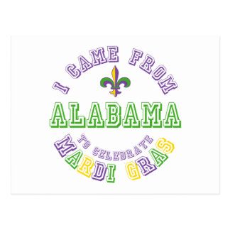 Came From Alabama Celebrate Mardi Gras Tees Gifts Postcard