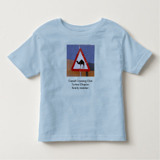 Camel Crossing Club Turkey Chapter family member Toddler T-Shirt