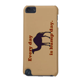 "Camel ""Every Day is Hump Day"" iPod Touch (5th Generation) Covers"