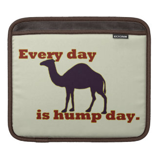 Camel Every Day is Hump Day Sleeves For iPads