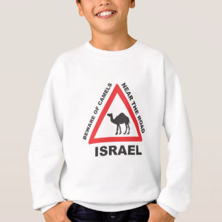 Camel Sign in Israel Sweatshirt