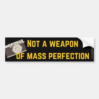 Camera is not a Weapon of Mass Perfection Sticker Bumper Sticker
