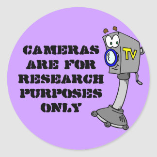 Cameras are for research purposes only round sticker