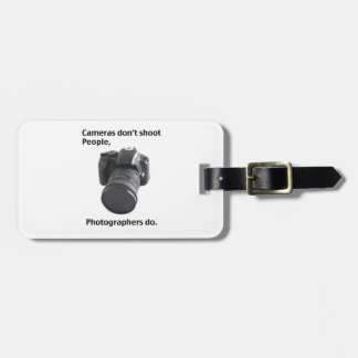 Cameras don't shoot people luggage tag
