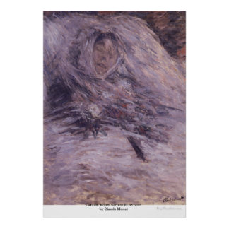 Camille Monet sur son lit de mort by Claude Monet Poster