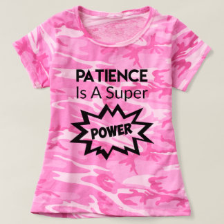 Camo Funny Patience Shirt