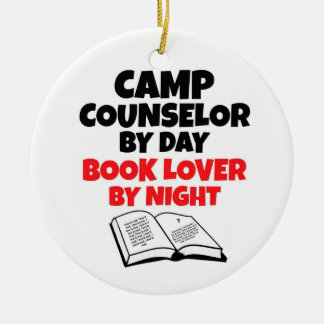 Camp Counselor by Day Book Lover by Night Ceramic Ornament