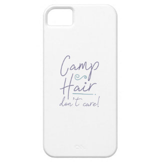 Camp Hair Don't Care iPhone 5 Cover